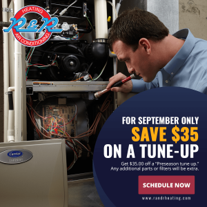 Tune-Up Special - Furnace / Heat Pump - R&R Heating and Air Conditioning